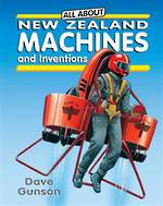 All About New Zealand Machines And Inventions