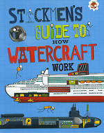 Stickmen's guide to how watercraft work by Catherine Chambers