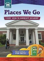 Places we go - A kids guide to community buildings