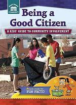 Being a good citizen - A kids guide to community involvement by Rachelle Kreisman