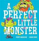 A Perfect Little Monster
