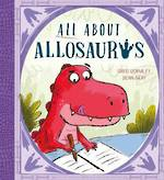 All About Allosaurus