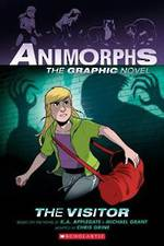 Animorphs the Graphic Novel #2: the Visitor