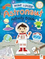 Make & Play Astronaut Activity Book