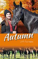 White Cloud Station #6 Autumn with Horses