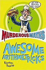 Murderous Maths Awesome Arithmetricks