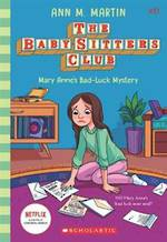Babysitters Little Sister #17 Mary Anne's Bad-Luck Mystery