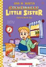 Babysitters Little Sister #3 Karen's Worst day