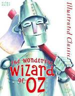 Illustrated Classic The Wonderful Wizard Of Oz