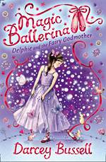 Magic Ballerina #5 Delphie and the Fairy Godmother