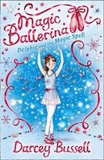 Magic Ballerina #2 Delphie and the Magic Spell