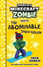 Diary of a Minecraft Zombie #28: The Abominable Snow Golem