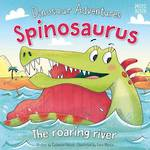 Dinosaur Adventures: Spinosaurus - The Roaring River