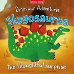 Dinosaur Adventures: Stegosaurus - The Thoughtful Surprise