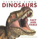 Dinosaurs Fact and Fable