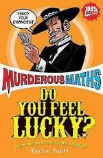 Murderous Maths Do You Feel Lucky?
