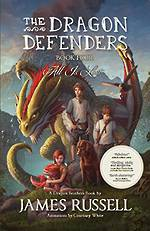 The Dragon Defenders #4 All Is Lost