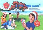 E Hia Nga Moe
