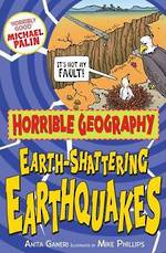 Horrible Geography Earth-Shattering Earthquakes