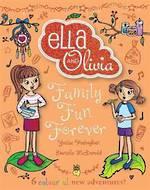 Ella & Olivia Treasury #5 Family Fun Forever (Hardback)