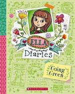 Ella Diaries #11 Going Green