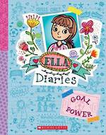 Ella Diaries #13 Goal Power