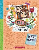 Ella Diaries #14 Diary Disaster