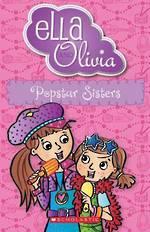 Ella and Olivia #22 Popstar Sisters