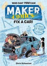 Maker Comics - Fix A Car !
