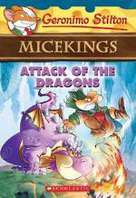 Geronimo Stilton Micekings #1 Attack of the Dragons