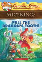 Geronimo Stilton Micekings #3 Pull the Dragon's Tooth