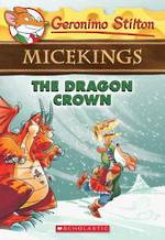 Geronimo Stilton Micekings #7 The Dragon Crown