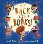 Get Back in Your Books! (Hardback)