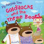 Fairytale Time Goldilocks and the Three Bears