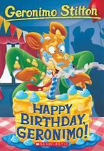 Geronimo Stilton #74 Happy Birthday, Geronimo!