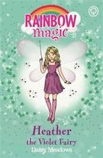 Rainbow Magic Heather the Violet Fairy