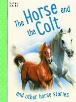 Horse & the Colt