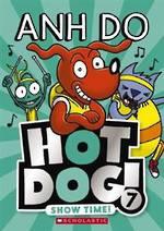 Hotdog #7 Show Time