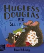 Hugless Dougless and the Big Sleep