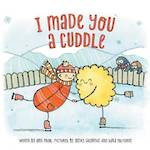 I Made you a Cuddle