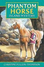 Phantom Horse Island Mystery