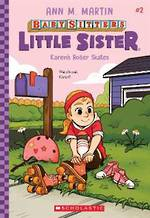 Babysitters - Little Sister Karen's Roller Skates