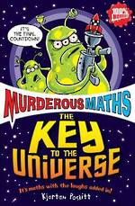 Murderous Maths Key To The Universe