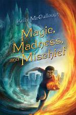 Magic Madness and Mischief