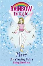 Rainbow Magic Mary the Sharing Fairy