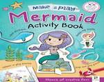 Make & Play Mermaid Activity Book
