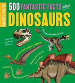 Micro Facts!: 500 Fantastic Facts About Dinosaurs