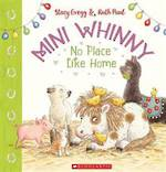Mini Whinny # 4 No Place Like Home