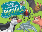 My First Board Book Animals