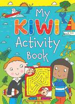 My Kiwi Activity Book